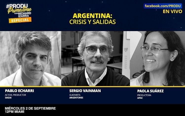 #PRODUprimetime ESPECIAL 'Argentina: crisis y...